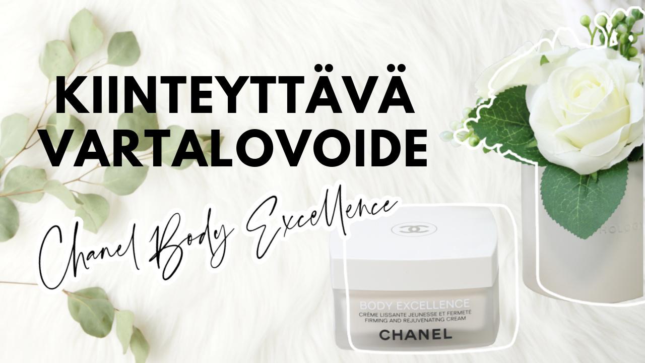 Chanel Body Excellence kiinteyttävä vartalovoide kokemuksia - Plussat ja miinukset Omakotivalkoinen